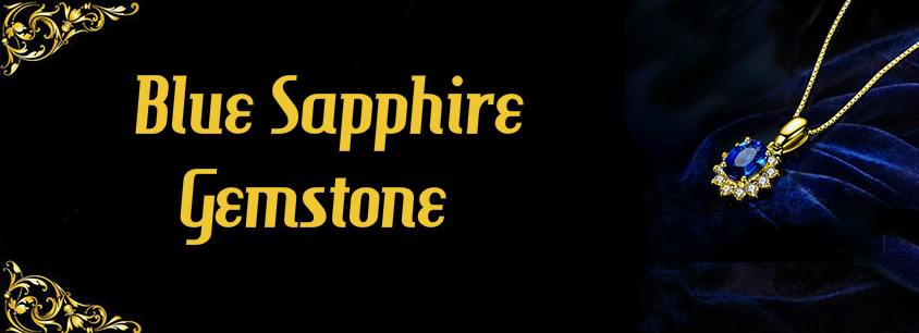 Complete Guide to Blue Sapphire Gemstone (Neelam Stone) -