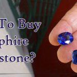 How To Buy Sapphire Gemstone?