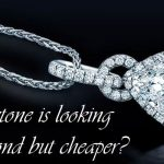Which Stone Is Look Like A Diamond But Cheap At Price?