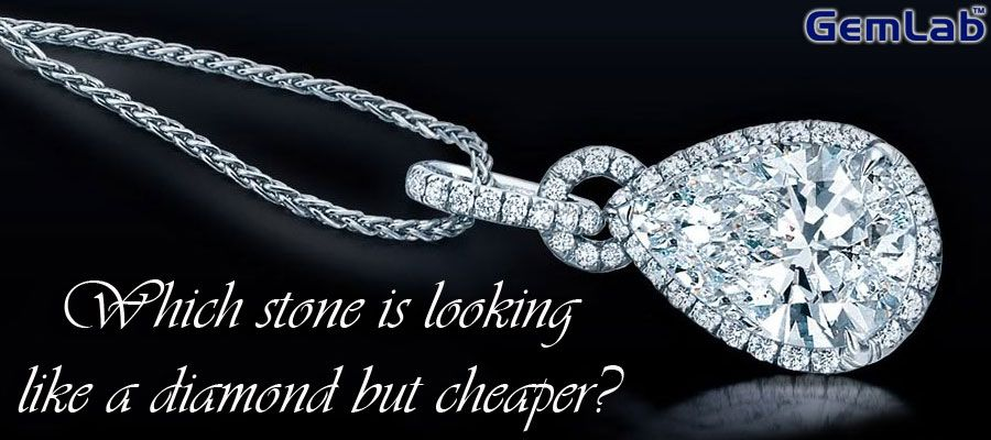Which stone is looking like a diamond but cheaper