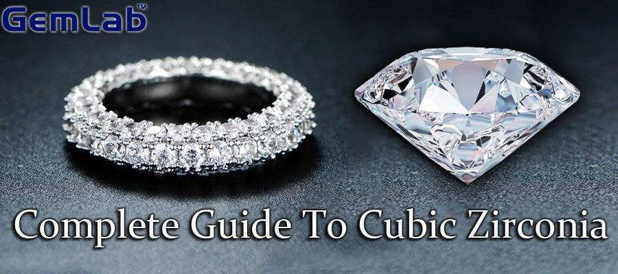 Complete Guide To Cubic Zirconia