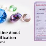 Proper Guideline About Gems Certification